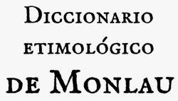 Diccionario Monlau